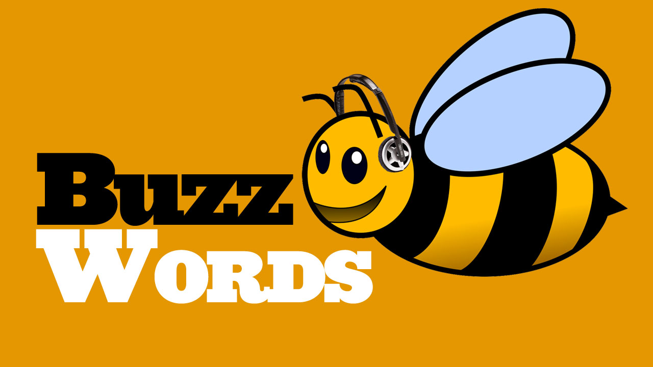 Opinions on Buzzword