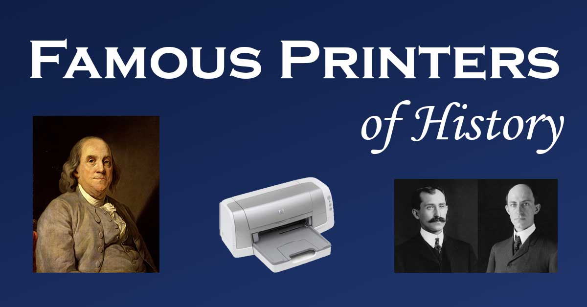 Famous Printers