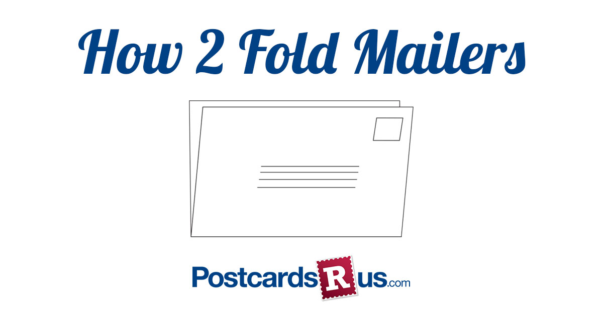 How 2 Fold Mailers